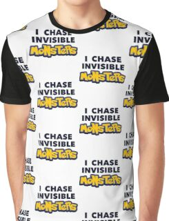 Pokemon Go I Chase Invisible Monsters Graphic T-Shirt