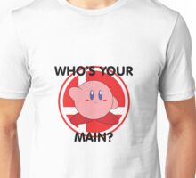 Who's Your Main? Kirby! Unisex T-Shirt