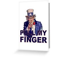 Funny Uncle Sam I Want You - Pull My Finger Protest Joke Cartoon Farting Parody Greeting Card