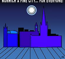 Norwich a Fine City For Everyone by Vincent J. Newman