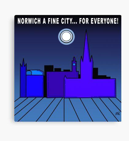 Norwich a Fine City For Everyone Canvas Print