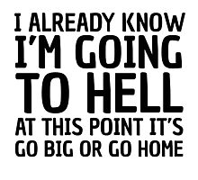 Funny Quote Party Hell Cool Random Humor Photographic Print