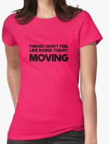 Lazy Quote Funny Random Humor Morning Womens Fitted T-Shirt