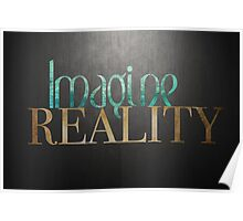 Imagine Reality Poster