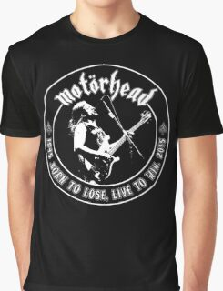 Motorhead (Born to lose) Graphic T-Shirt