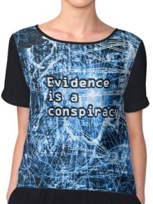 Evidence is a Conspiracy in Blue Chiffon Top