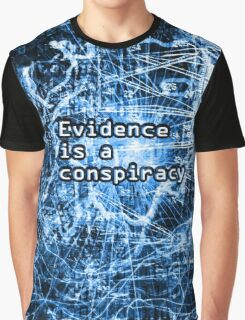 Evidence is a Conspiracy in Blue Graphic T-Shirt