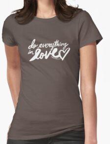 1 Corinthians 16: 14 II Womens Fitted T-Shirt