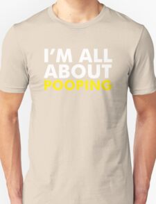 All About Pooping! Unisex T-Shirt