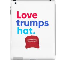 Love trumps hat. iPad Case/Skin