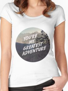 You're my greatest adventure Women's Fitted Scoop T-Shirt