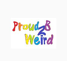 Proud To Be Weird Rainbow Classic T-Shirt