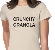 Crunchy Granola Womens Fitted T-Shirt