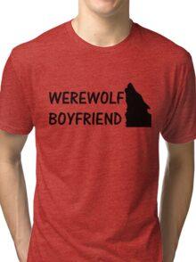 Werewolf Boyfriend Tri-blend T-Shirt
