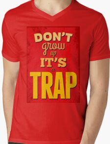 """Dont'grow up,its a trap""cool typography,red,yellow Mens V-Neck T-Shirt"