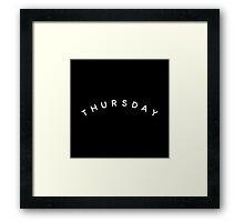 Thursday Framed Print