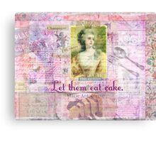 Marie Antoinette  Let Them Eat Cake quote   Canvas Print