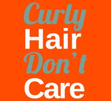 Curly Hair Don't Care Kids Tee