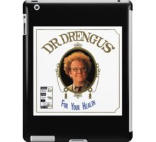 Dr. Drengus: For Your Health iPad Case/Skin