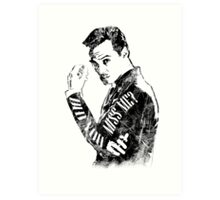 Moriarty- Did you Miss Me?- rough Art Print