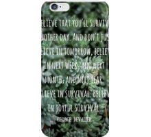 Joyful Survival iPhone Case/Skin