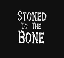 Stoned To the Bone Unisex T-Shirt