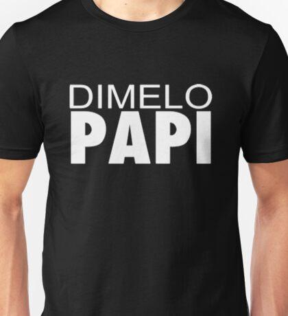 the papi  Unisex T-Shirt
