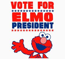 VOTE ELMO FOR PRESIDENT Unisex T-Shirt