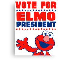 VOTE ELMO FOR PRESIDENT Canvas Print