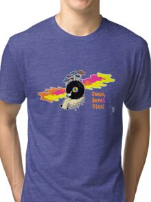 Peace, Love and Vinyl! Tri-blend T-Shirt