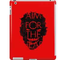 Zombie advice - AIM FOR THE HEAD iPad Case/Skin