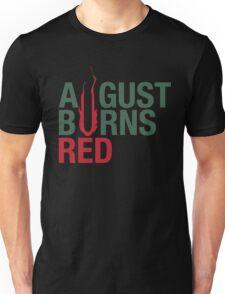August Burn Red T-shirt  Unisex T-Shirt