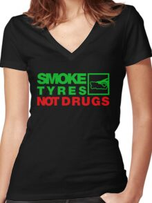 SMOKE TYRES NOT DRUGS (1) Women's Fitted V-Neck T-Shirt