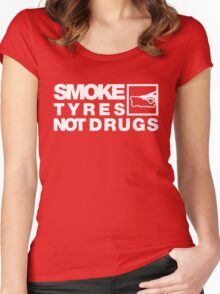 SMOKE TYRES NOT DRUGS (4) Women's Fitted Scoop T-Shirt