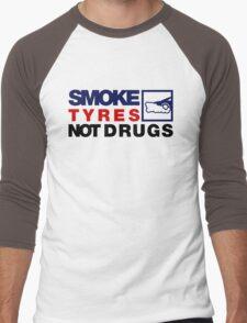SMOKE TYRES NOT DRUGS (5) Men's Baseball ¾ T-Shirt