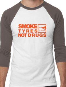 SMOKE TYRES NOT DRUGS (6) Men's Baseball ¾ T-Shirt