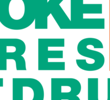 SMOKE TYRES NOT DRUGS (7) Sticker