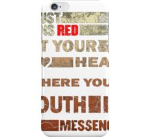 August Burn Red T-shirt - put your heart T-shirt  iPhone Case/Skin