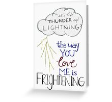 Thunder and lightning  Greeting Card