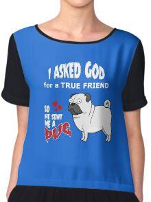 A cute Pug Dog Cartoon with Quote Chiffon Top