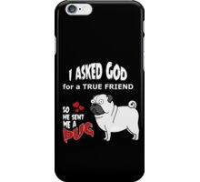 A cute Pug Dog Cartoon with Quote iPhone Case/Skin