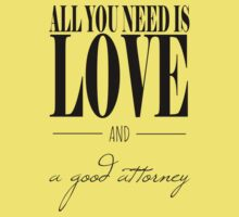 All You Need Is Love and A Good Attorney One Piece - Short Sleeve