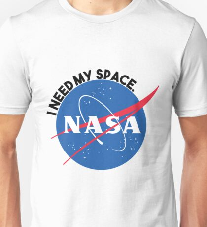 NASA- I Need My Space Unisex T-Shirt