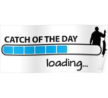 Catch of the day - loading... Poster