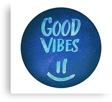 Good Vibes  Canvas Print