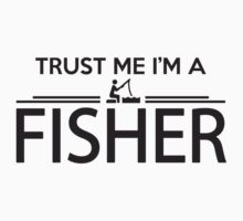 Trust me I'm a fisher Kids Tee