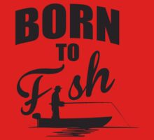 Born to fish One Piece - Long Sleeve