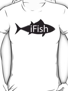 ifish T-Shirt
