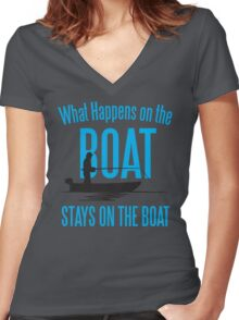 What happens on the boat, stays on the boat! Women's Fitted V-Neck T-Shirt