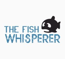 The fish whisperer Kids Tee